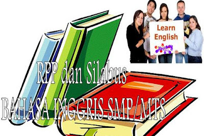Contoh RPP Bahasa Inggris SMP Kelas VII, VII, IX