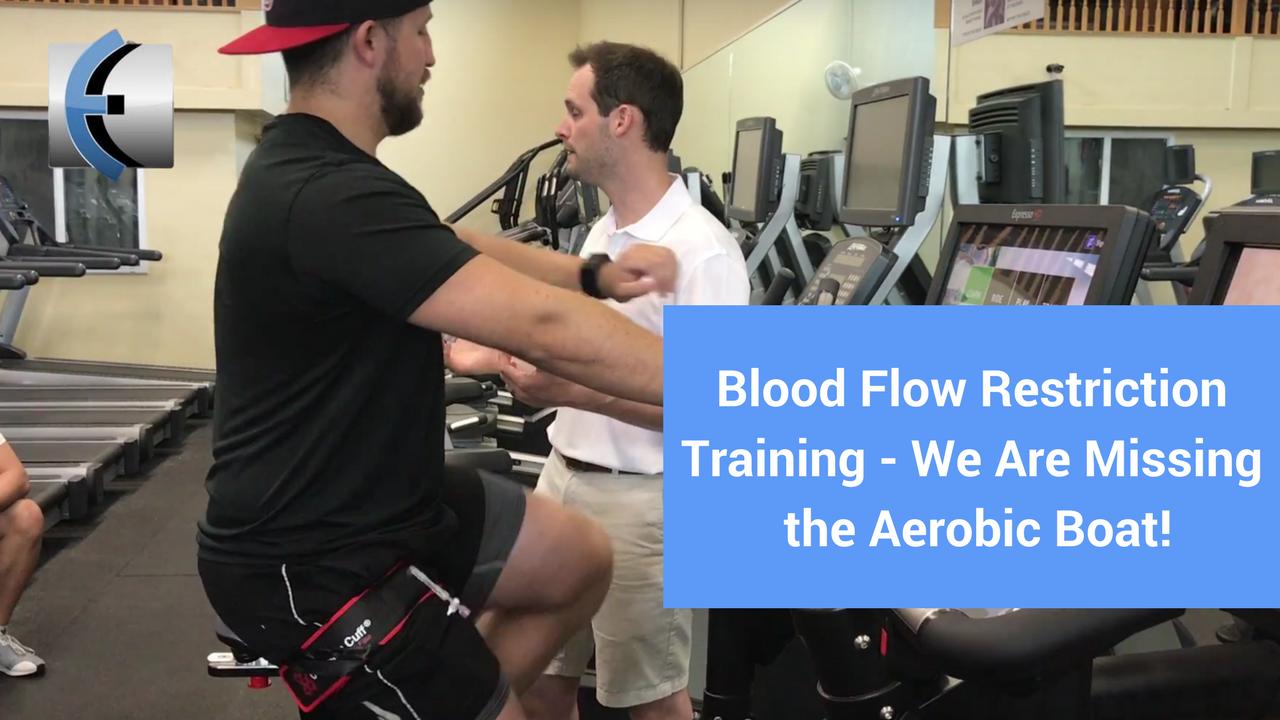 Blood Flow Restriction (BFR) Training - We Are Missing the ...