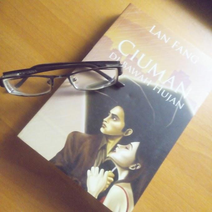 [BOOK REVIEW] Ciuman di Bawah Hujan by Lan Fang