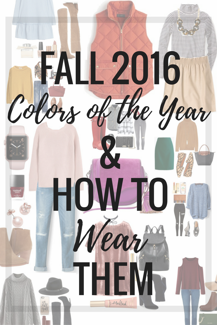 """Fall is in full swing and we've finally pulled all the sweaters and boots to the fronts of our closets. Wearing the same shades of cream, olive, and navy can get a bit boring. Luckily, the Pantone Color Institute graced us with their top color picks for Fall 2016 fashion. """"The desire for tranquility, strength, and optimism have inspired a Fall 2016 color palette that is led by the Blue family. Along with anchoring earth tones, exuberant pops of vibrant colors also appear throughout the collections. Transcending gender, these unexpectedly vivacious colors in our Fall 2016 palette act as playful but structured departures from your more typical fall shades. Blue skies represent constancy as they are always above us. Grays give a feeling of stability, Red tones invite confidence and warmth, while the hot Pinkish Purples and Spicy Mustard Yellows suggest a touch of the exotic."""" I don't know about you, but that quote from Leatrice Eiseman, Executive Director of the Pantone Color Institute, inspired me to try to incorporate more color into my fall wardrobe. Today on the blog I'm sharing all 10 colors and how you can incorporate them into your existing wardrobe!"""