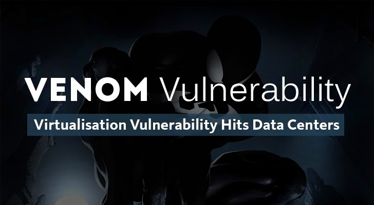 Venom Vulnerability Exposes Most Data Centers to Cyber Attacks