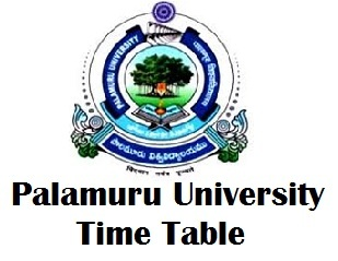 Palamuru University Timetable 2017