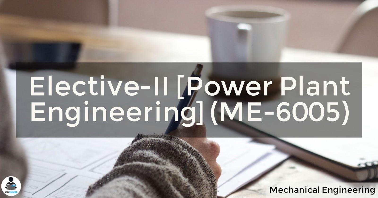 Power Plant Engineering (ME-6005)