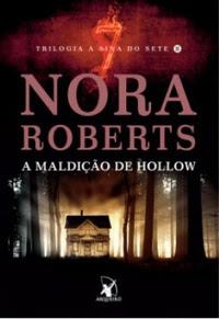 [Resenha] A Maldição de Hollow #02 - Nora Roberts