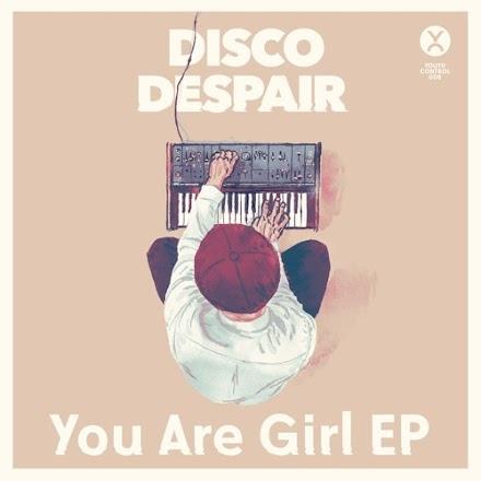 Disco Despair - You Are Girl EP