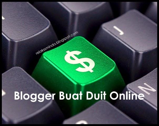 Blogger Buat Duit Online