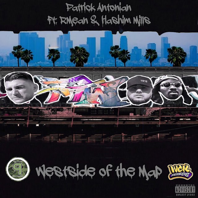 "Listen to ""WestSide Of The Map"" by Patrick Antonian Feat. R-Mean & Hashim Mills (((AUDIO)))"