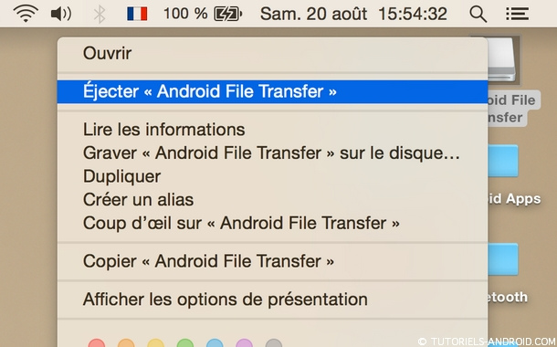 Éjecter Android File Transfer MAC