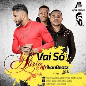 Alirio Feat. Afrikan Beatz - Vai Só (Afro Funk) [Download]