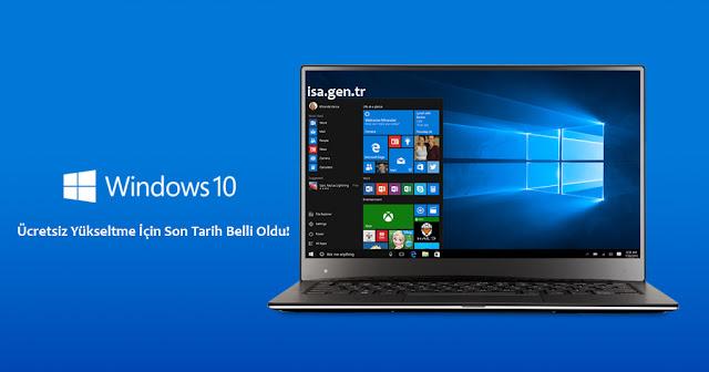 windows 10 ücretsiz yükseltme son tarihi
