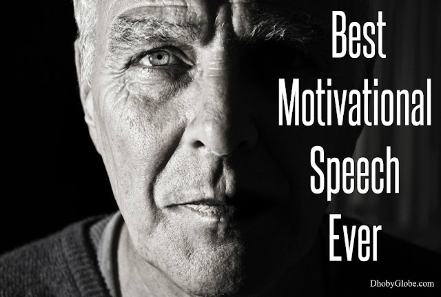 Boost Your Motivation With The Best Motivational Speech Ever