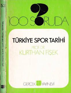Kurthan Fişek - 100 Soruda- Türkiye Spor Tarihi
