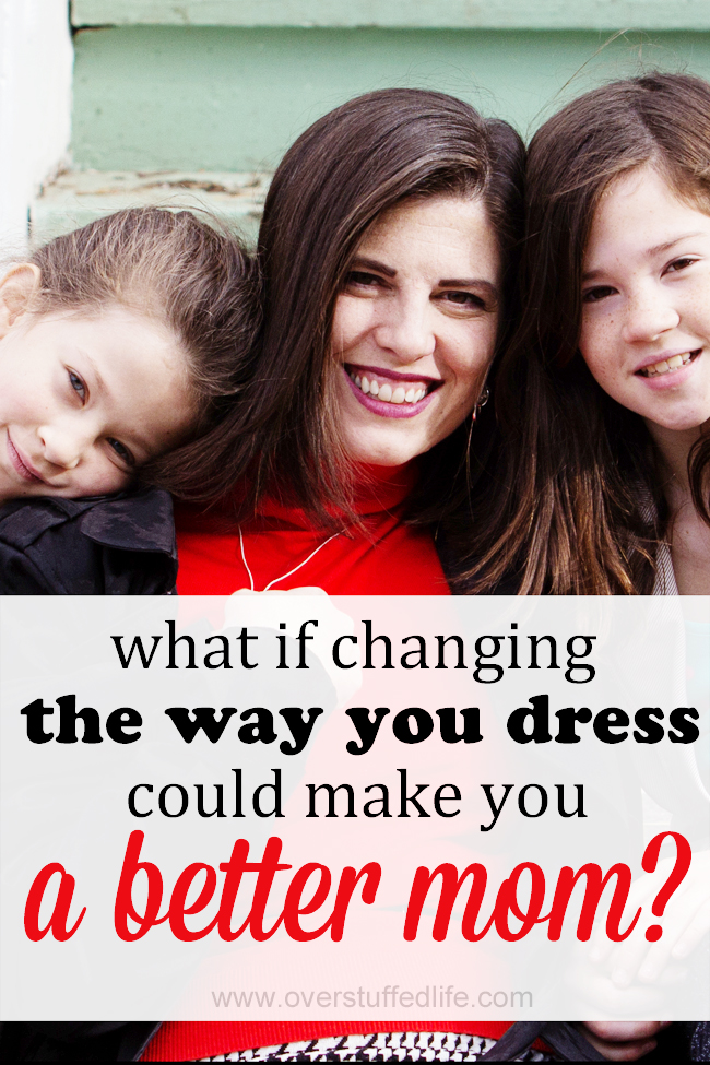 Feeling better and knowing who YOU are can actually make you a better mom. Dressing your truth is a way to do that. #overstuffedlife