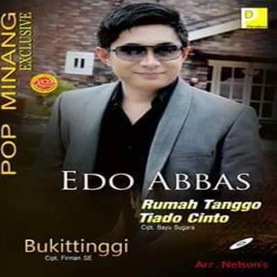 Download Lagu Minang Edo Abbas Rumah Tanggo Tiado Cinto Full Album