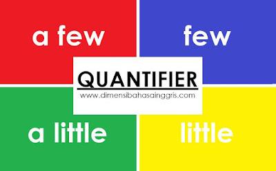 Aturan Dan Cara Penggunaan Quantifiers A Few, Few, A Little, Little
