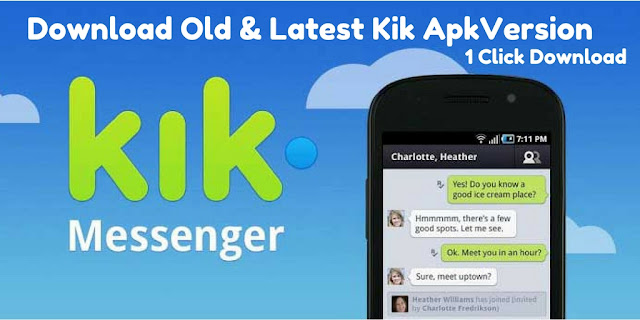 Kik apk download old version and new updated version, kik messenger app