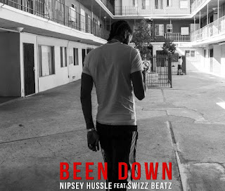 Nipsey Hussle – Been Down Ft Swizz Beatz