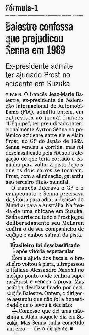 Ayrton Senna: O Globo: Balestre Confessa Que Prejudicou