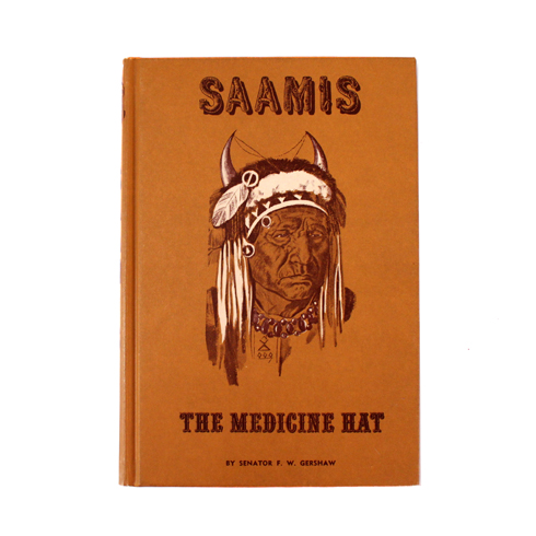 Saamis The Medicine Hat Book