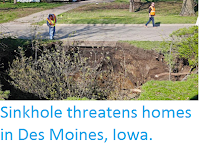 http://sciencythoughts.blogspot.com/2016/04/sinkhole-threatens-homes-in-des-moines.html