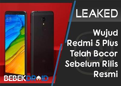 Bocor, Wujud Xiaomi Redmi 5 Plus bocor sebelum rilis resmi