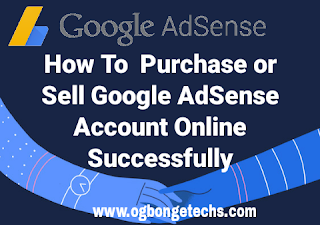 How To Successfully Purchase or Sell Google AdSense Account Online