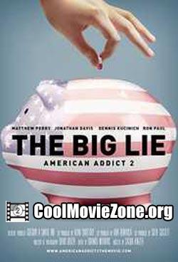 The Big Lie: American Addict 2 (2016)