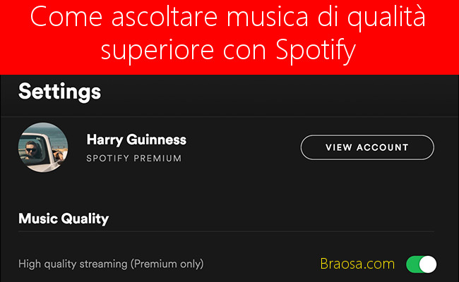 Come ascoltare Musica di qualità superiore Premium con Spotify