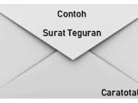Contoh Penulisan Surat Teguran Yang Baik