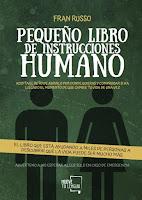 https://www.muevetulengua.com/libros/coleccion-ensayo/194-pequeno-libro-de-instrucciones-humano-fran-russo-.html