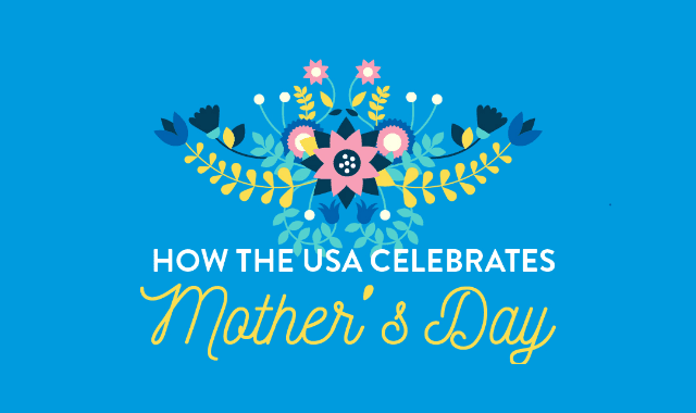 How the USA celebrates Mother's Day