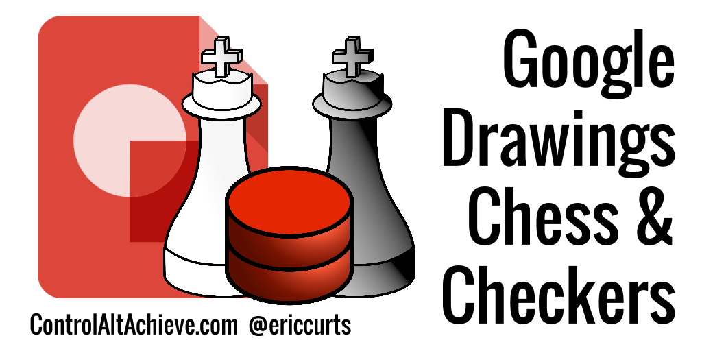 Google Drawings Chess and Checkers for Students