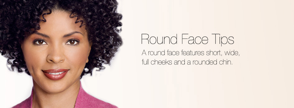 Redefining The Face Of Beauty The Round Face Part Three