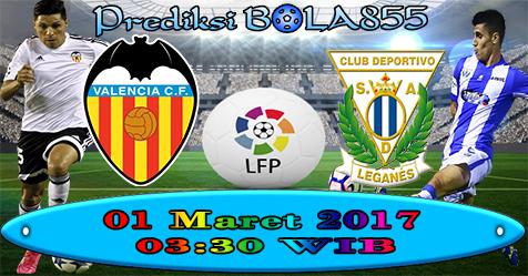 Prediksibola855 Valencia vs Leganes 1-3-2017