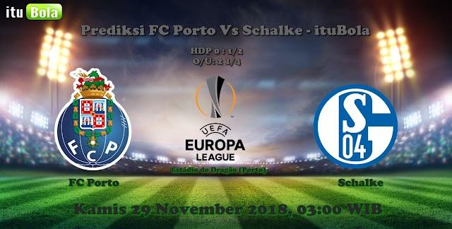 Prediksi FC Porto Vs Schalke - ituBola