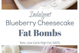 INDULGENT BLUEBERRY CHEESECAKE FAT BOMBS
