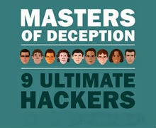 http://www.ehacking.net/2014/01/masters-of-deception-9-ultimate-hackers.html