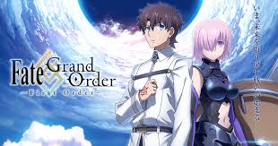 Fate/ Grand Order: First Order Anime Discussion