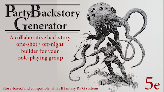 https://www.kickstarter.com/projects/justinsirois/party-backstory-generator-for-5e-and-other-systems?ref=discovery_category_newest
