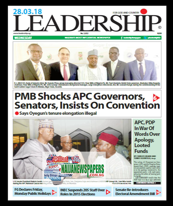 Image result for leadership newspaper headline today wednesday 28 of march 2018