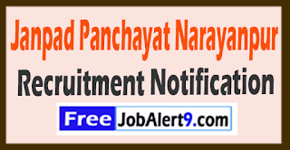 Janpad Panchayat Narayanpur Recruitment Notification 2017 Last Date 25-07-2017