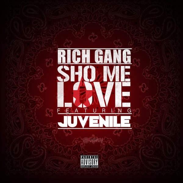 Rich Gang - Sho Me Love (feat. Juvenile) Cover