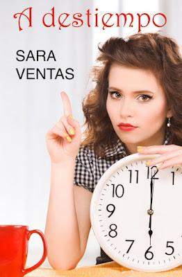 LIBRO - A destiempo : Sara Ventas  (21 septiembre 2016)  NOVELA ROMANTICA  Edición Digital Ebook Kindle  Comprar en Amazon España