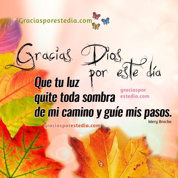 Frases de acción de gracias a Dios por este día, oración corta con imágenes de gracias al Señor, mensajes bonitos cristianos por Mery Bracho