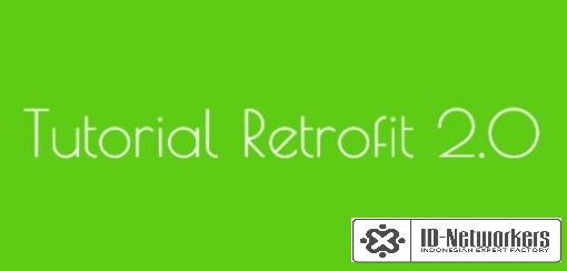 6  Android Dengan Retrofit HTTP Library - Learn Share