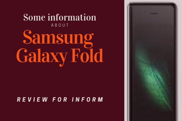 Some information about Samsung Galaxy Fold