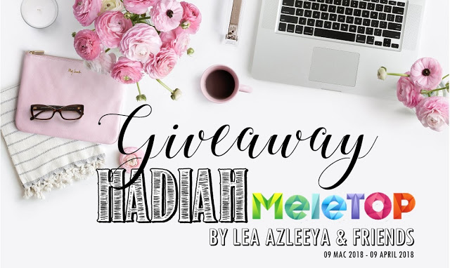 Giveaway Hadiah Meletop By Lea Azleeya & Friends