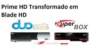 SUPERBOX PRIME HD EM DUOSAT BLADE HD