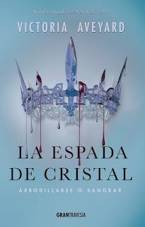 """""""LA ESPADA DE CRISTAL"""" POR VICTORIA AVEYARD"""
