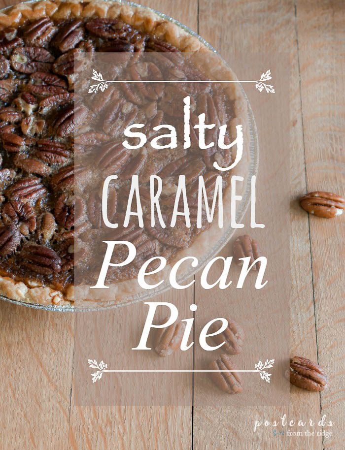Salted caramel pecan pie recipe. Best pecan pie recipe I've ever tried! ~ Postcards from the Ridge